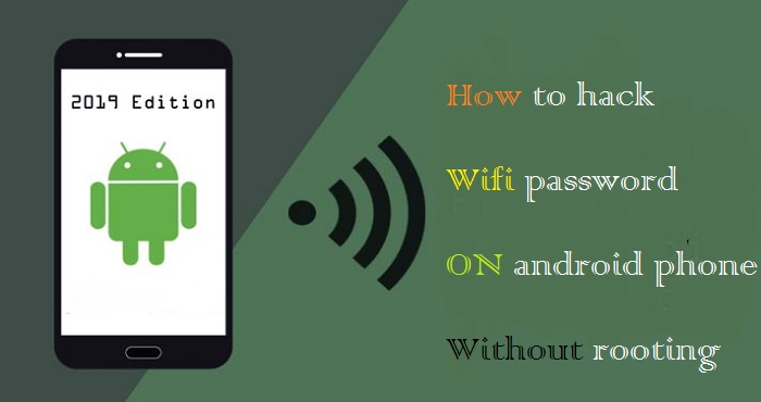 how to hack wifi password on android phone without rooting