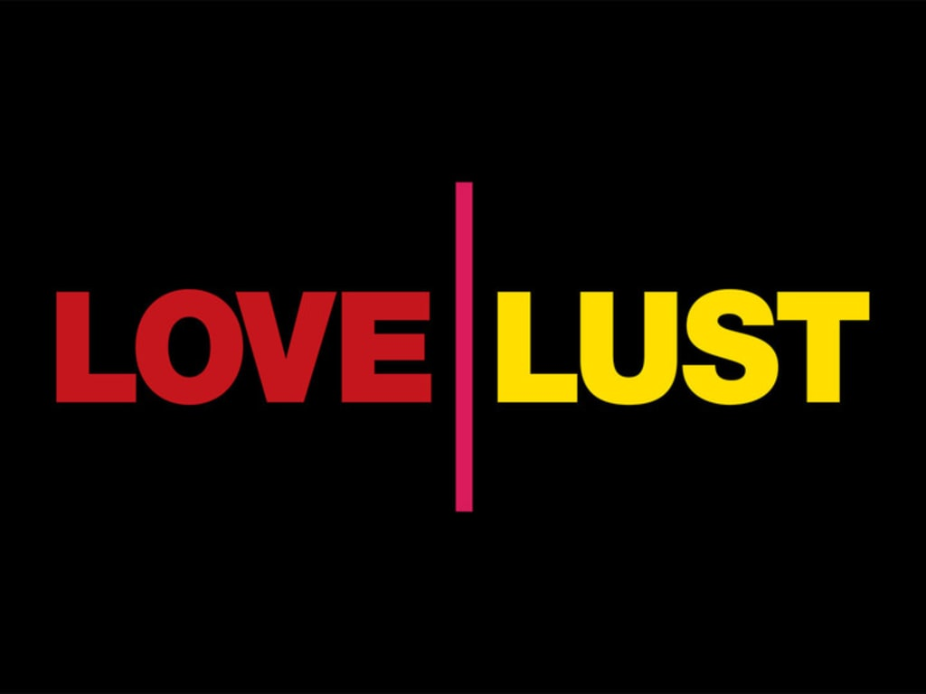 how to know if it's love or lust