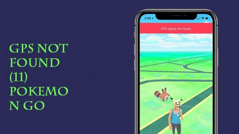 How to solve gps not found (11) pokemon go