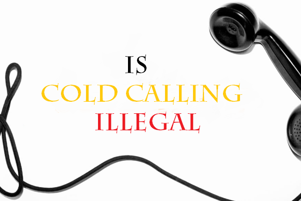is cold calling illegal